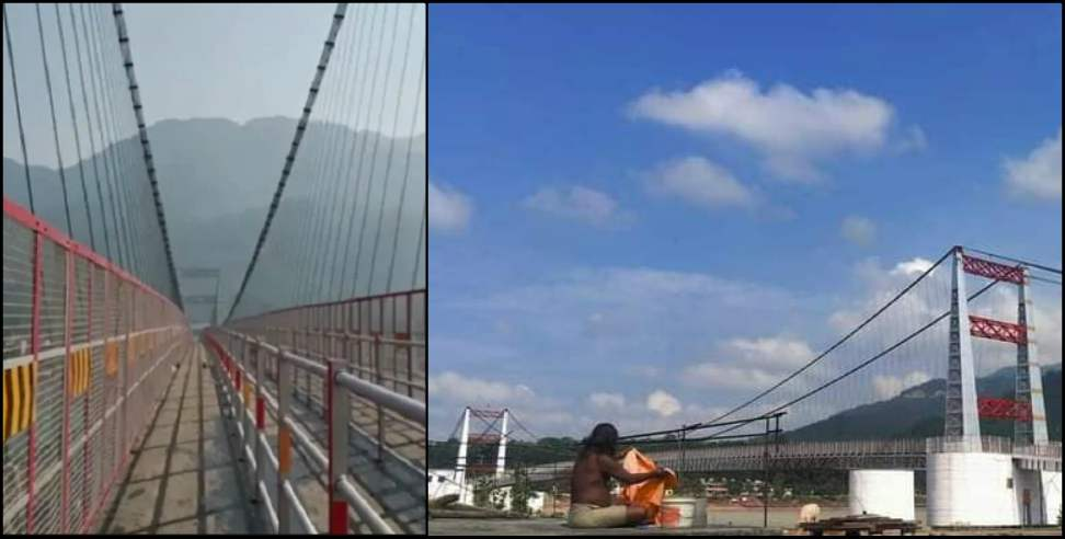 Image: Janaki bridge is ready in Uttarakhand Rishikesh