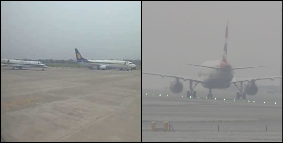 Image: Flight cancellation due to fog in Dehradun